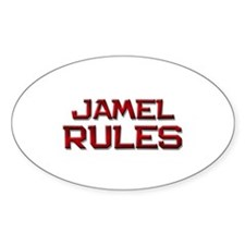 jamel rules Oval Decal
