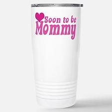 Soon to be Mommy Travel Mug