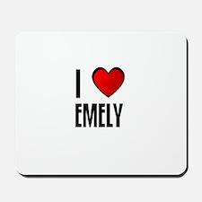 I LOVE EMELY Mousepad