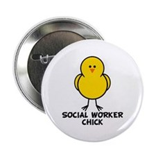 "Social Worker Chick 2.25"" Button"