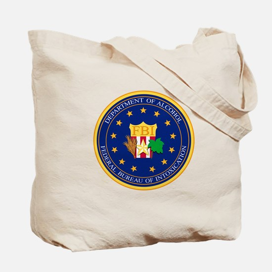 FBI - Department Of Alcohol Tote Bag