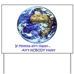 Happy Mother Earth Yard Sign