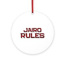 jairo rules Ornament (Round)