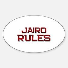 jairo rules Oval Decal