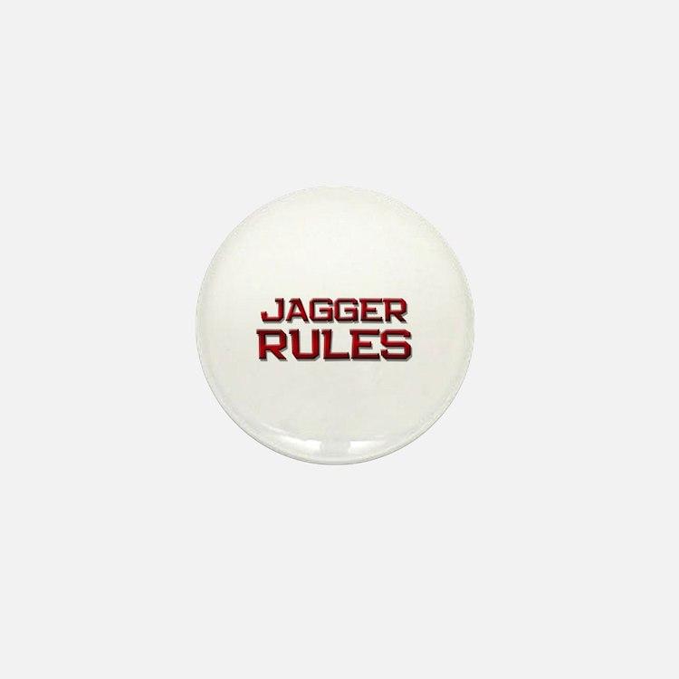 jagger rules Mini Button