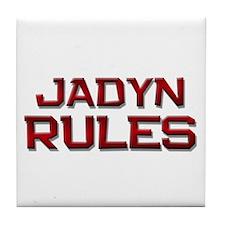 jadyn rules Tile Coaster