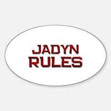 jadyn rules Oval Decal