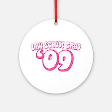 Law School Grad 09 (Pink Bubble) Ornament (Round)