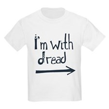 i'm with dread T-Shirt