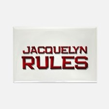 jacquelyn rules Rectangle Magnet