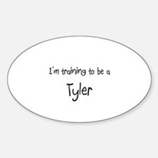 I'm training to be a Tyler Oval Decal