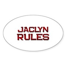 jaclyn rules Oval Decal