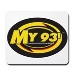My 93.1 Mousepad