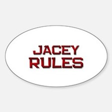 jacey rules Oval Decal