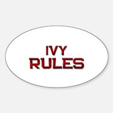 ivy rules Oval Decal