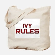 ivy rules Tote Bag