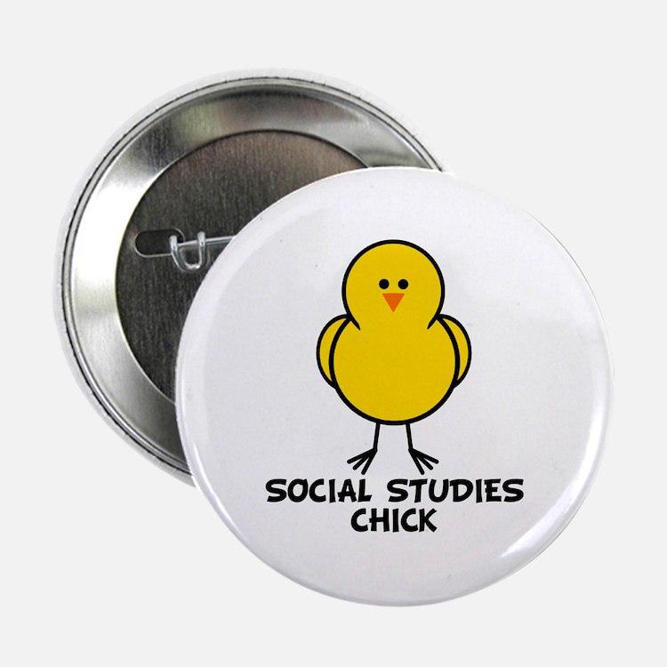"""Social Studies Chick 2.25"""" Button"""