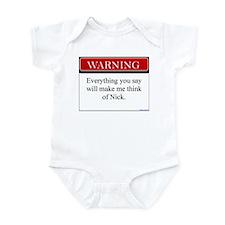 Everything...Nick Infant Bodysuit