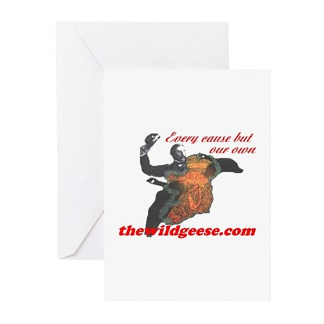 Every cause but our own - Greeting Cards