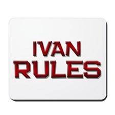 ivan rules Mousepad
