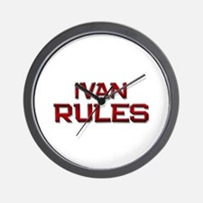 ivan rules Wall Clock