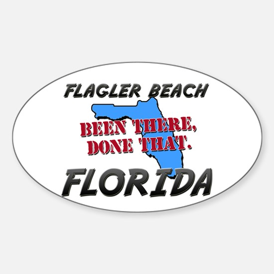 flagler beach florida - been there, done that Stic