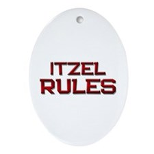 itzel rules Oval Ornament