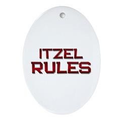 itzel rules Oval Ornament