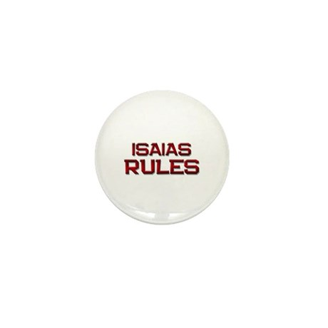 isaias rules Mini Button