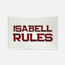 isabell rules Rectangle Magnet