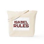 isabel rules Tote Bag