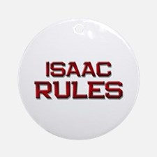 isaac rules Ornament (Round)