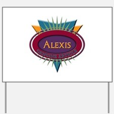 Alexis Yard Sign
