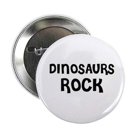 DINOSAURS ROCK Button
