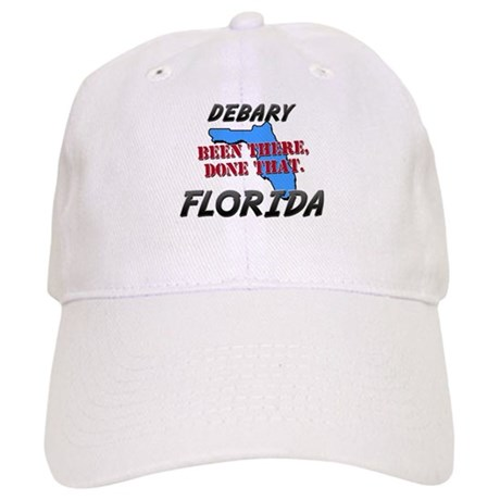 debary florida - been there, done that Cap