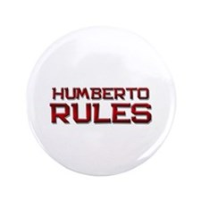 """humberto rules 3.5"""" Button"""