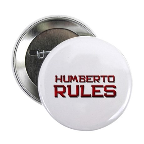 """humberto rules 2.25"""" Button"""