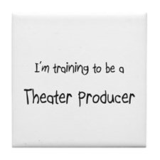 I'm training to be a Theater Producer Tile Coaster