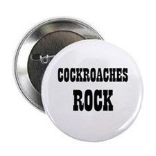 """COCKROACHES ROCK 2.25"""" Button (10 pack)"""