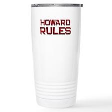 howard rules Travel Mug