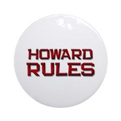 howard rules Ornament (Round)