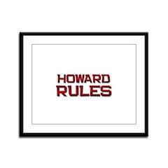howard rules Framed Panel Print