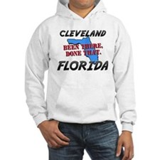 cleveland florida - been there, done that Hoodie