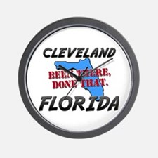 cleveland florida - been there, done that Wall Clo