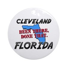 cleveland florida - been there, done that Ornament