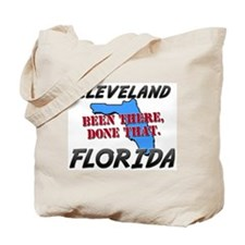 cleveland florida - been there, done that Tote Bag