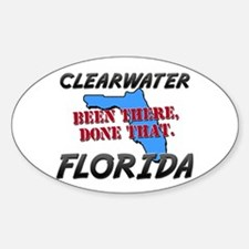 clearwater florida - been there, done that Decal