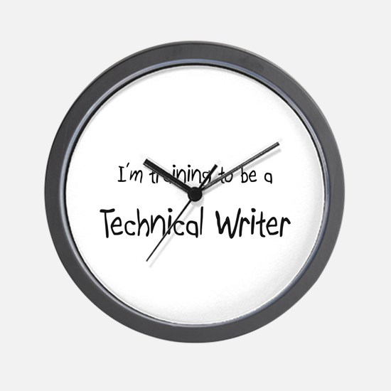 I'm training to be a Technical Writer Wall Clock