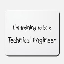 I'm training to be a Technical Engineer Mousepad