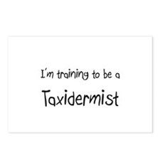 I'm training to be a Taxidermist Postcards (Packag
